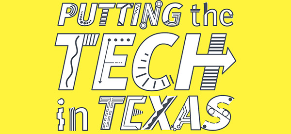 Putting the TECH in TEXAS